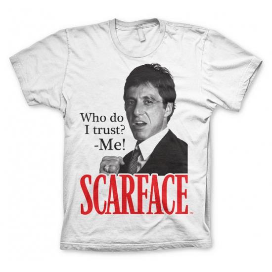 Film shirt Scarface Who Do I Trust