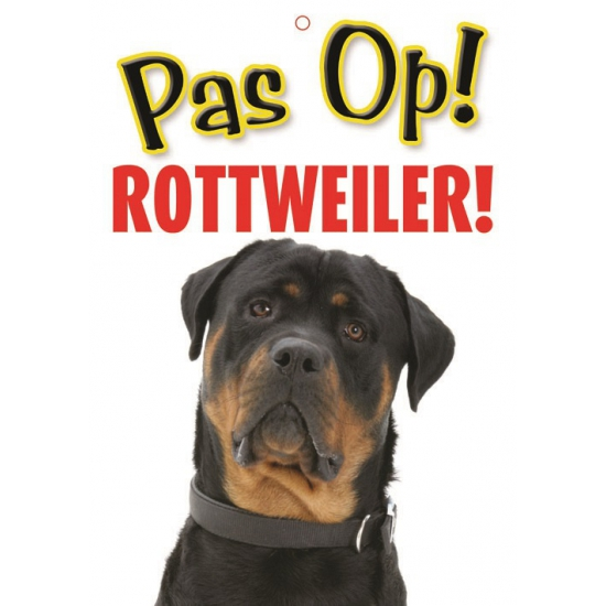 Honden waakbord pas op Rottweiler 21 x 15 cm
