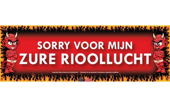 SD sticker Sorry voor mijn zure rioollucht