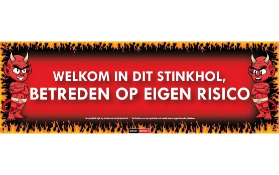 SD sticker Welkom in dit stinkhol  betreden op eigen risico